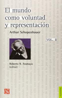 El mundo como voluntad y representación, vol. II (complementos)