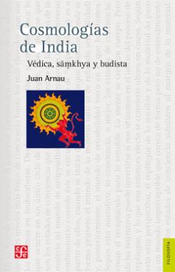 Cosmologías de India. Védica, samkhya y budista