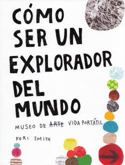 Como ser un exploradoe del mundo