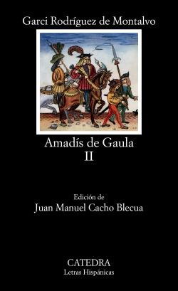 Amadís de Gaula, II