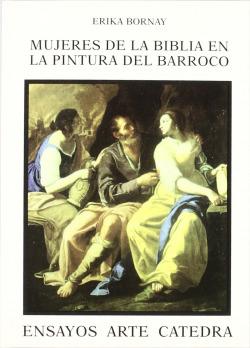 Mujeres de la Biblia en la pintura del Barroco