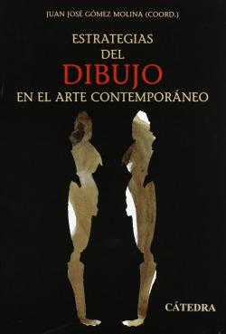 Estrategias del dibujo en el arte contemporáneo