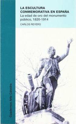 La escultura conmemorativa en España