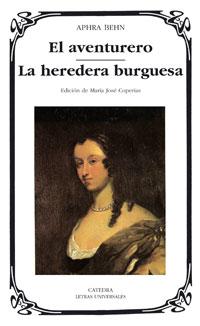 El aventurero/La heredera burguesa