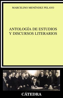 ANTOLOGIA DE ESTUDIOS Y DISCURSOS LITERARIOS