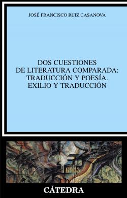 Dos cuestiones de literatura comparada: traduccion y poesia