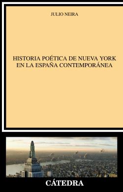 HISTORIA POETICA NUEVA YORK ESPAÑA CONTEMPORANEA