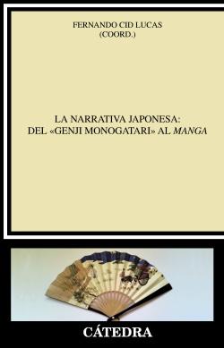 NARRATIVA JAPONESA:DEL «GENJI MONOGATARI» AL MANGA, LA