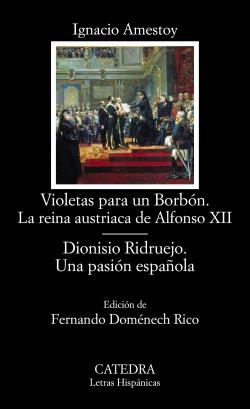 Violetas para un Borbón. La reina austríaca de Alfonso XII