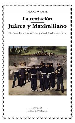 LA TENTACION/JUAREZ Y MAXIMILIANO