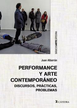 PERFORMANCE Y ARTE CONTEMPORáNEO