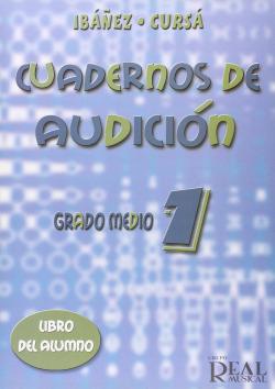 CUADERNOS DE AUDICION.(GRADO 1 MEDIO).(LIBRO ALUMNO)