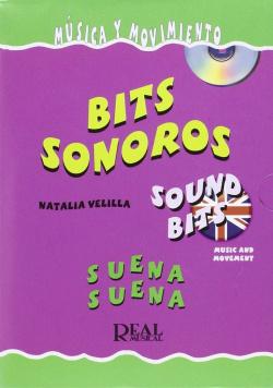 BITS SONOROS.SUENA SUENA.(BILINGUE).(MUSICA Y MOVIMIENTO)