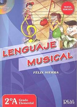 Lenguaje musical 2ºA grado elemental. Nueva edición