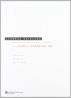 Material didàctic per a cursos de llengua catalana de nivell superior (D)