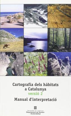 Cartografia dels hàbitats a Catalunya versió 2. Manual d'interpretació