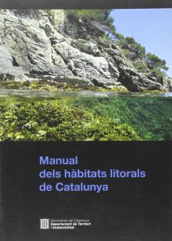 Manual dels h?bitats litorals de Catalunya