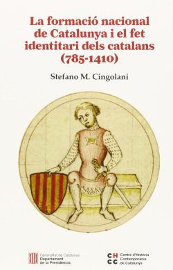 La formació nacional de Catalunya i el fet identitari dels catalans (785-1410)