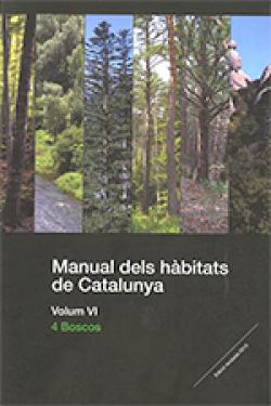 Manual dels h?bitats de Catalunya. Volum VI. 4 Boscos