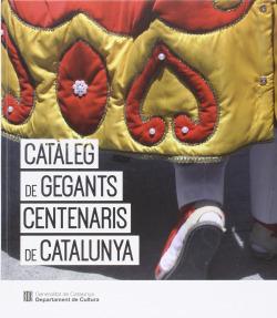Cataleg gegants centenaris catalunya