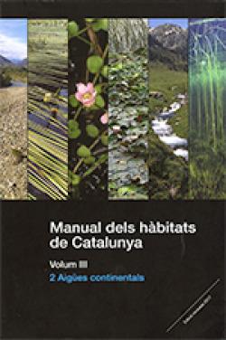Manual dels hàbitats de Catalunya. Volum III. 2 Aigües continentals