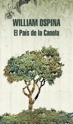 El País de la Canela (Trilogía sobre la conquista del Nuevo Mundo