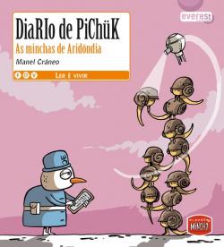 Diario de Pichük. As minchas de Aridöndia