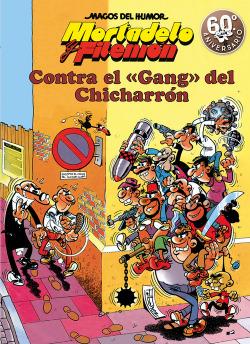 CONTRA EL GANG DEL CHICHARRÓN