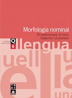 (CAT).(07).QUAD.LLENGUA 6.MORFOLOGIA NOMINAL (3R-4T ESO)