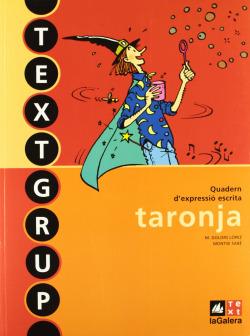 (CAT).(10).QUAD.EXPRESSIO ESCRITA 1R.PRIM.(TEXTGRUP TARONJA)