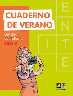 Lengua castellana, 2 ESO. Quadern d'estiu
