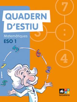 Matemàtiques, 1 ESO. Quadern d'estiu