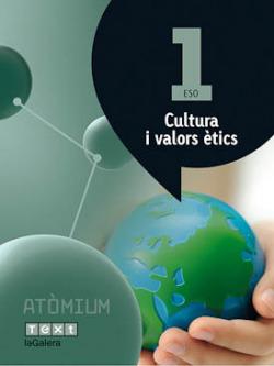 (CAT).(15).CULTURA VALORS ETICS 1R.ESO.(ATOMIUM)