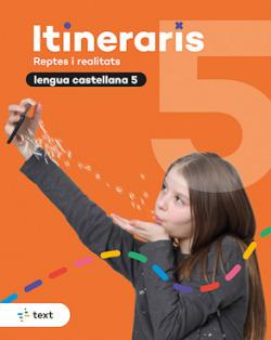 Itineraris. Lengua castellana 5