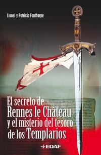 El secreto de Rennes le Chateau y el misterio del tesoro de los Templarios