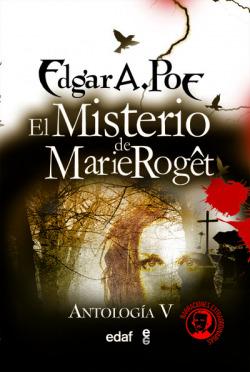 EL MISTERIO DE MARIE ROGET ANTOLOGIA V