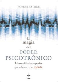 La mágia del poder psicotrónico