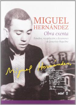 MIGUEL HERNANDEZ:OBRA EXENTA
