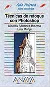 Técnicas de retoque con Photoshop (edición especial)