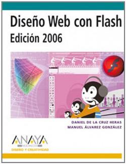 Diseño Web con Flash. Edición 2006
