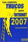 Los mejores trucos para Internet. Edición 2007