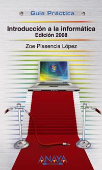 Introducción a la Informática. Edición 2008