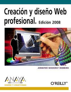Creación y diseño Web profesional. Edición 2008