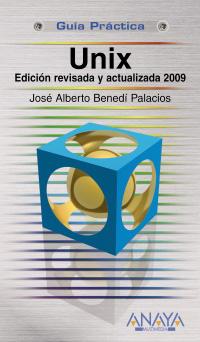 Unix. Edición revisada y actualizada 2009