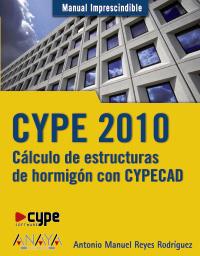 CYPE 2010. Cálculo de estructuras de hormigón con CYPECAD