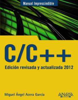 C/C++. Edición revisada y actualizada 2012