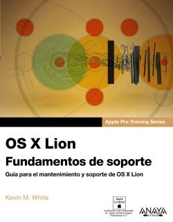 OS X Lion. Fundamentos de soporte