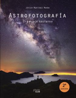 Astrofotograf¡a. El paisaje nocturno