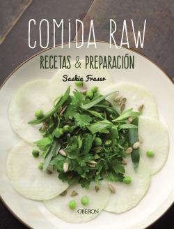 Comida Raw. Recetas y preparación