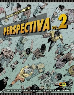 Perspectiva.Volumen 2.Técnicas para dibujar sombras, volumen y personajes